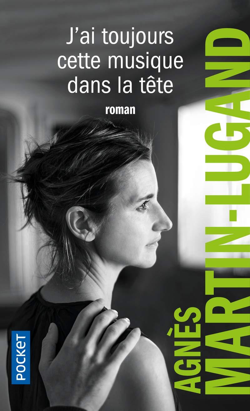 Agnès Martin-Lugand - Couverture roman Pocket - J'ai toujours cette musique dans la tête