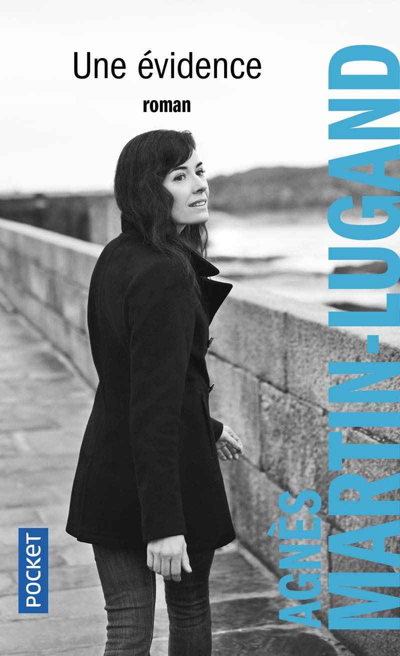 Agnès Martin-Lugand - Couverture roman Pocket - Une évidence