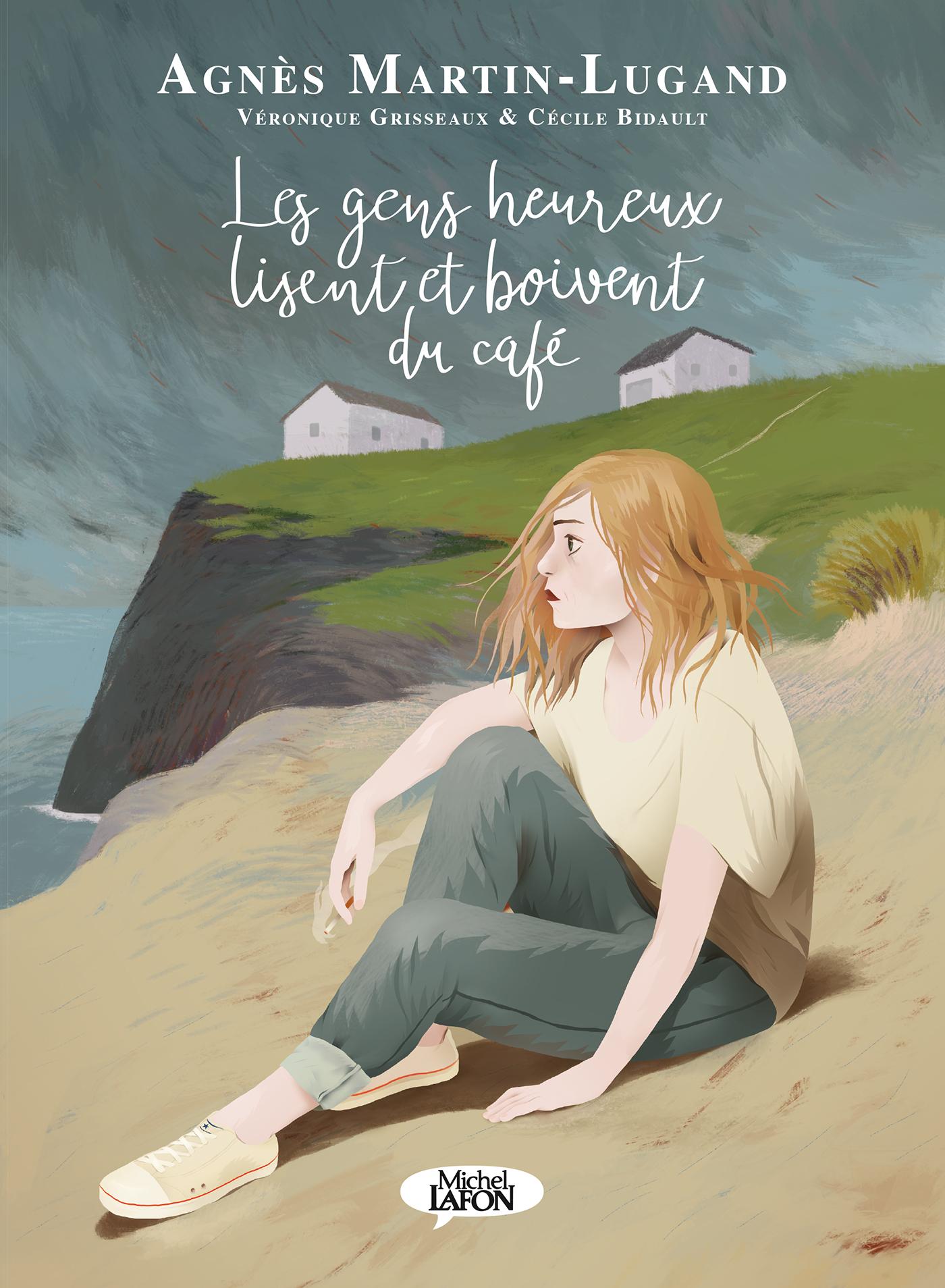 Agnès Martin Lugand - Couverture BD - Les gens heureux lisent et boivent du café