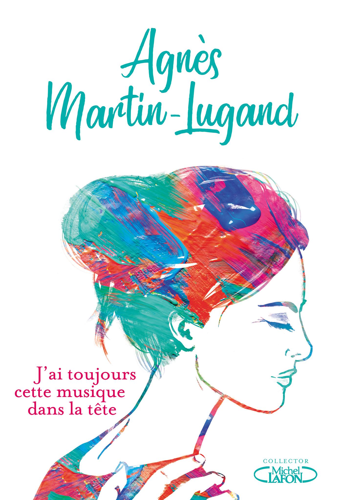 Agnès Martin Lugand - Couverture Collector - J'ai toujours cette musqiue dans la tête