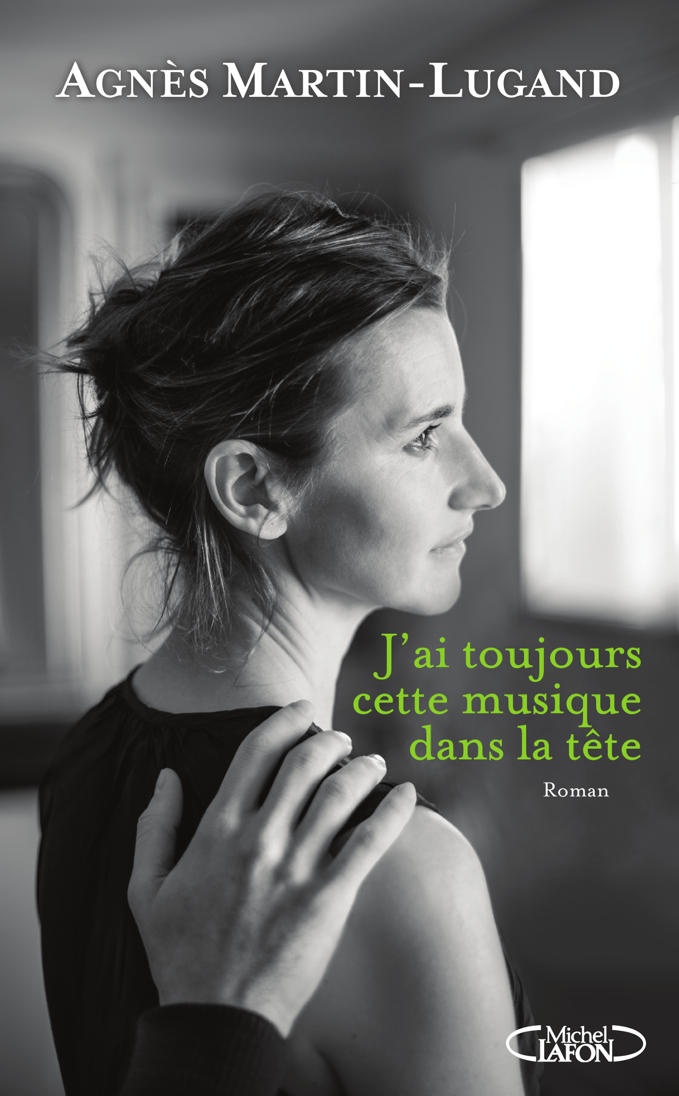 Agnès Martin Lugand - Couverture Grand Format - J'ai toujours cette musique dans la tête
