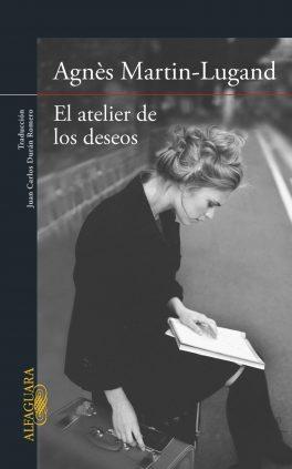 Agnès Martin-Lugand - Couverture roman - Entre mes mains le bonheur se faufile - Espagne
