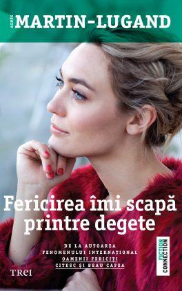 Agnès Martin-Lugand - Couverture roman - Entre mes mains le bonheur se faufile - Roumanie
