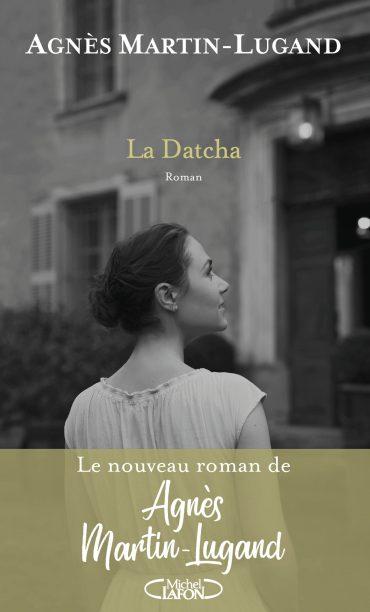 Agnès Martin Lugand - Couverture Grand Format - La Datcha