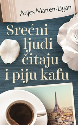Agnès Martin-Lugand - Couverture roman - Les gens heureux lisent et boivent du café - Serbie