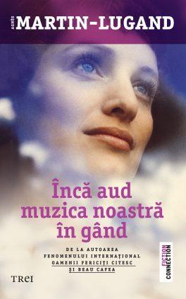 Agnès Martin-Lugand - Couverture roman - J'ai toujours cette musique dans la tête - Roumanie