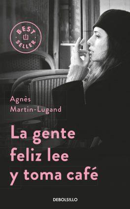 Agnès Martin-Lugand - Couverture roman - Les gens heureux lisent et boivent du café - Espagne